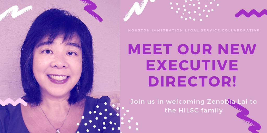 Zenobia Lai Executive Director of the Houston Immigration Legal Services Collaborative.
