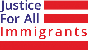 <center>Justice For All Immigrants</center>